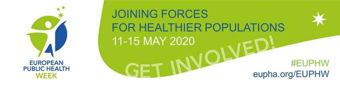 With COVID-19 European Public Health Week Even More Important (11-15 May 2020)