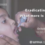 Eradicating Polio: What more is needed?